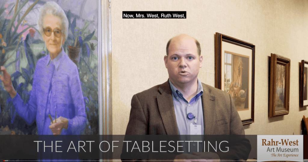 The Art of Tablesetting Rahr West Art Museum